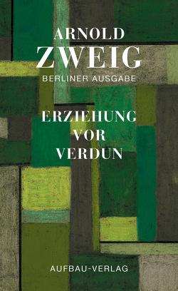 Erziehung vor Verdun von Kaufmann,  Eva, Zweig,  Arnold