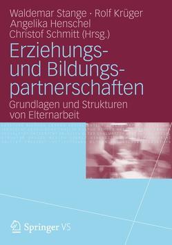 Erziehungs- und Bildungspartnerschaften von Henschel,  Angelika, Krüger,  Rolf, Schmitt,  Christof, Stange,  Waldemar