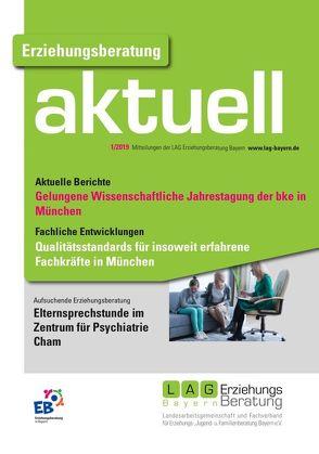 Erziehungsberatung aktuell 2019-01 von Kinsmüller,  Martina, Meyer,  Marianne, Ortwein-Feiler,  Britta