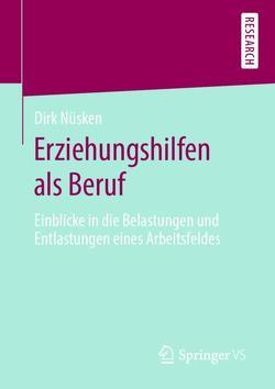 Erziehungshilfen als Beruf von Nüsken,  Dirk