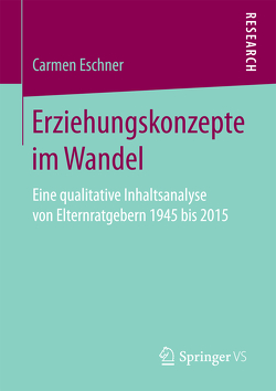 Erziehungskonzepte im Wandel von Eschner,  Carmen