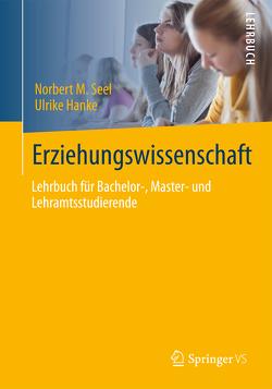 Erziehungswissenschaft von Hanke,  Ulrike, Seel,  Norbert M.