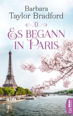 Es begann in Paris von Taylor Bradford,  Barbara