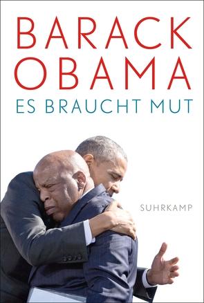Es braucht Mut von Beskos,  Daniel, Obama,  Barack