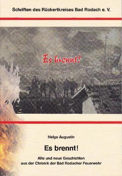Es brennt! von Augustin,  Helga
