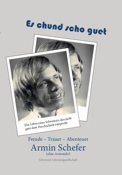 Es chund scho guet von Schefer,  Armin
