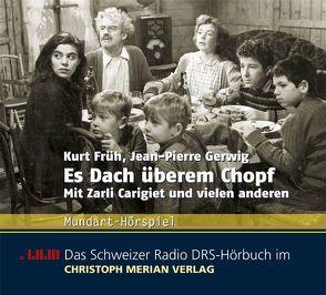Es Dach überm Chopf von Carigiet,  Zarli, Früh,  Kurt, Gerwig,  Jean P