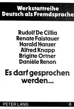 Es darf gesprochen werden… von Cillia,  Rudolf de, Faistauer,  Renate, Hanzer,  Harald, Knapp,  Alfred