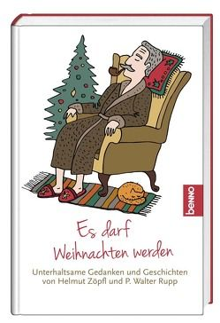 Gesegnete Weihnachten von Rupp SJ,  P. Walter, Zöpfl,  Helmut