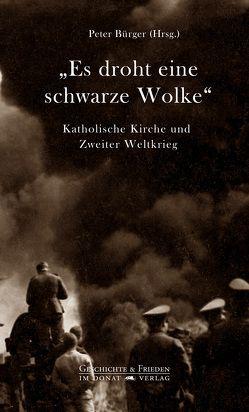 """""""Es droht eine schwarze Wolke"""" von Bürger,  Peter, pax christi – Deutsche Sektion e.V."""