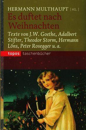 Es duftet nach Weihnachten von Multhaupt,  Hermann