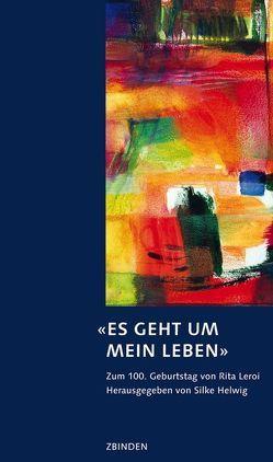 'Es geht um mein Leben' von Helwig,  Silke