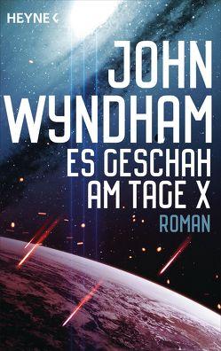 Es geschah am Tage X von Stege,  Gisela, Wyndham,  John
