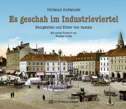 Es geschah im Industrieviertel von Hofmann,  Thomas, Jorda,  Thomas