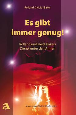 Es gibt immer genug! von Baker,  Heidi, Baker,  Rolland, Pippert,  Stefanie