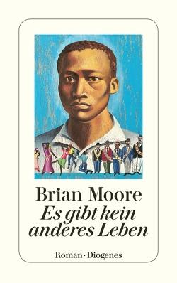 Es gibt kein anderes Leben von Bayer,  Otto, Moore,  Brian