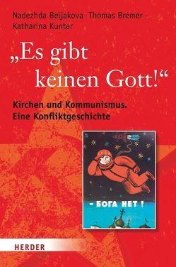 """Es gibt keinen Gott!"" von Beljakova,  Nadezhda, Bremer,  Thomas, Kunter,  Katharina"
