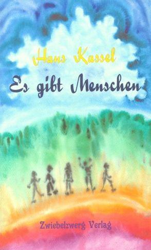 Es gibt Menschen von Kassel,  Hans, Laufenburg,  Heike