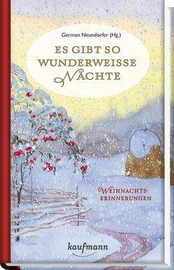 Es gibt so wunderweiße Nächte von Neundorfer,  German