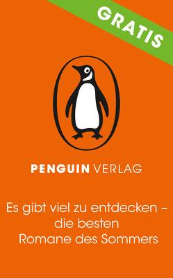 Es gibt viel zu entdecken – die besten Romane des Sommers von Penguin Hardcover Verlag