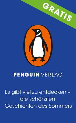 Es gibt viel zu entdecken – die schönsten Geschichten des Sommers von Penguin Verlag