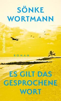 Es gilt das gesprochene Wort von Wortmann,  Sönke