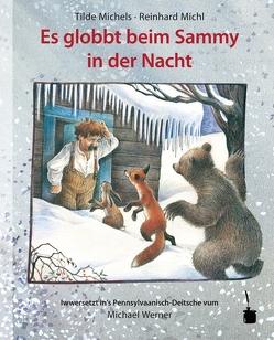 Es globbt beim Sammy in der Nacht von Michels,  Tilde, Michl,  Reinhard, Werner,  Michael