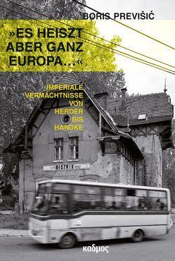 »Es heiszt aber ganz Europa …« von Previšic,  Boris