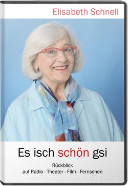 Es isch schön gsi von Aebi,  Ralph, Burkhardt,  Peter, Schnell,  Elisabeth, Stacher,  Ursula