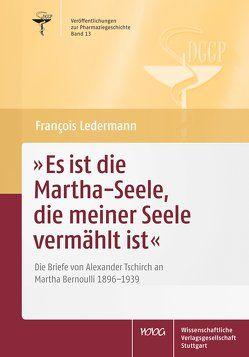 Es ist die Martha-Seele, die meiner Seele vermählt ist von Friedrich,  Christoph, Ledermann,  Frančois, Müller-Jahncke,  Wolf Dieter