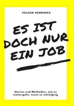 Es ist doch nur ein Job von Hennings,  Volker