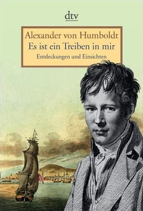 Es ist ein Treiben in mir von Estrada,  Cecilia, Holl,  Frank, Humboldt,  Alexander von