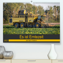 Es ist Erntezeit auf den Feldern (Premium, hochwertiger DIN A2 Wandkalender 2021, Kunstdruck in Hochglanz) von SchnelleWelten