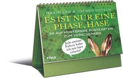 Es ist nur eine Phase, Hase – 24 aufmunternde Postkarten zum Verschenken von Gutsch,  Jochen, Leo,  Maxim