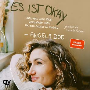 Es ist okay von Doe,  Angela, Vargas,  Sarella