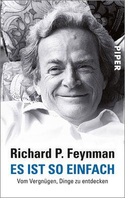 Es ist so einfach von Dyson,  Freeman, Feynman,  Richard P., Leipold,  Inge, Robbins,  Jeffrey