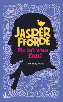 Es ist was faul von Fforde,  Jasper, Stern,  Joachim
