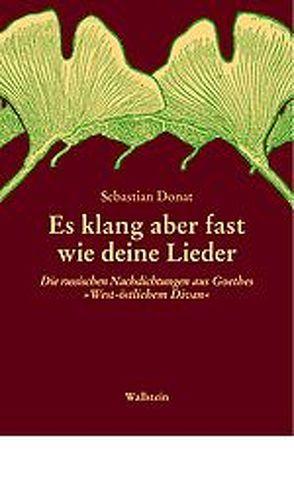 """""""Es klang aber fast wie deine Lieder…"""" von Donat,  Sebastian"""