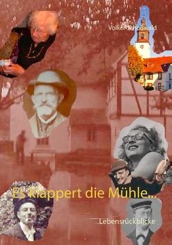 Es klappert die Mühle… von Schoßwald,  Volker