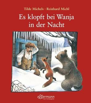 Es klopft bei Wanja in der Nacht von Michels,  Tilde, Michl,  Reinhard