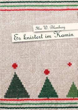 Es knistert im Kamin von Blomberg,  Ilse