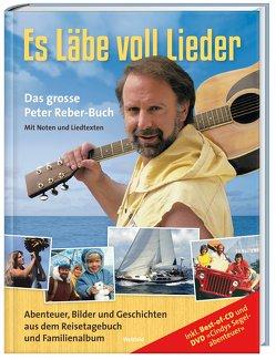 Es Läbe voll Lieder von Reber,  Peter