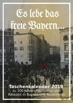 """""""Es lebe das freie Bayern"""" von Rosenheim,  Geschichtswerkstatt"""