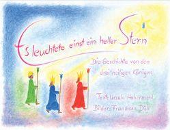 Es leuchtete einst ein heller Stern von Döll,  Franziska, Habermehl,  Ursula