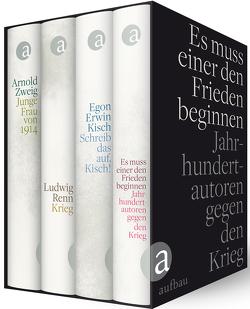 Es muss einer den Frieden beginnen (4 Bände) von Kisch,  Egon Erwin, Renn,  Ludwig, Zweig,  Arnold