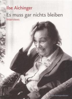 Es muss gar nichts bleiben von Aichinger,  Ilse, Fässler,  Simone