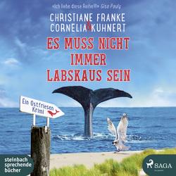Es muss nicht immer Labskaus sein von Franke,  Christiane, Kuhnert,  Cornelia, Mierendorf,  Tetje