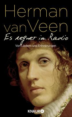 Es regnet im Radio von Veen,  Herman van