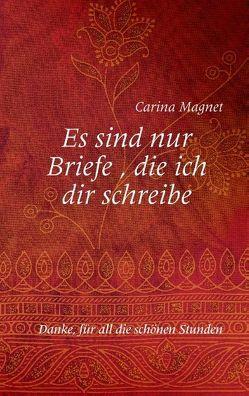 Es sind nur Briefe, die ich dir schreibe von Magnet,  Carina