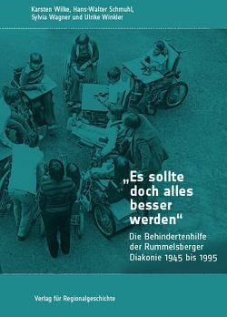 »Es sollte doch alles besser werden« von Schmuhl,  Hans-Walter, Wagner,  Sylvia, Wilke,  Karsten, Winkler,  Ulrike